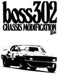 BOSS 302 Chassis modification and tuning. Tunnel, Cross Boss, Rev limiter